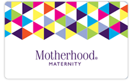 Motherhood Maternity Gift Card